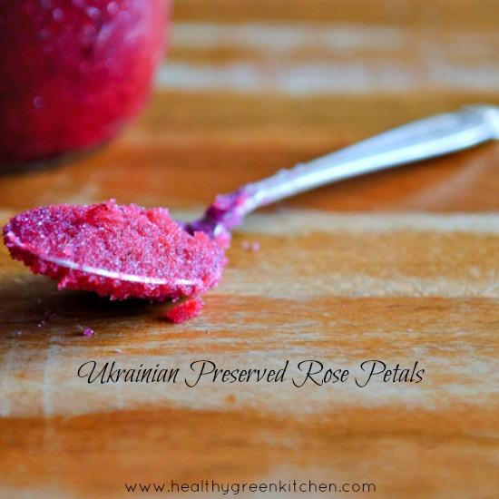 Ukrainian Preserved Rose Petals from www.healthygreenkitchen.com